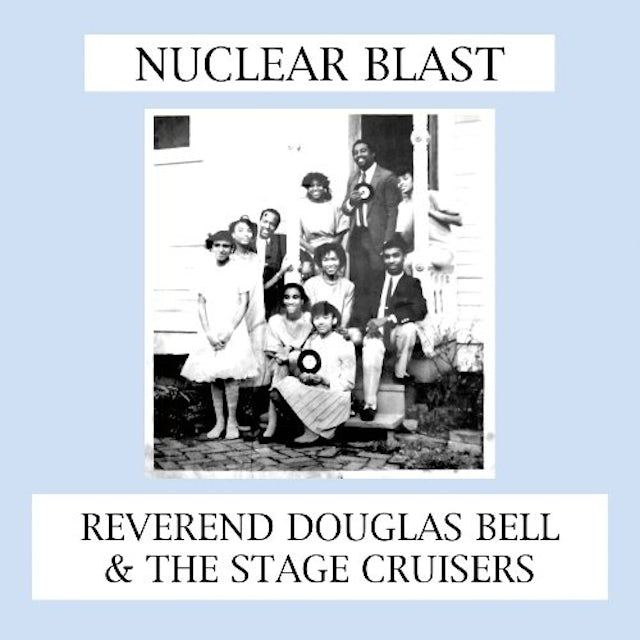 Douglas Reverend / Stage Cruisers Bell NUCLEAR BLAST Vinyl Record
