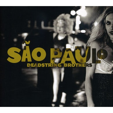 Deadstring Brothers SAO PAULO CD