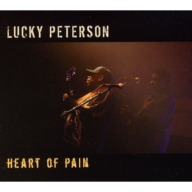 Lucky Peterson HEART OF PAIN CD
