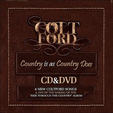 Colt Ford COUNTRY IS AS COUNTRY DOES CD