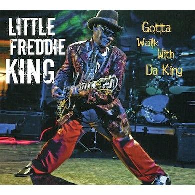 Little Freddie King GOTTA WALK DA KING CD