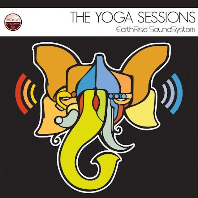 YOGA SESSIONS: EARTHRISE SOUNDSYSTEM CD