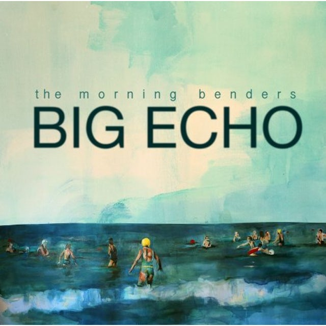 Morning Benders BIG ECHO CD