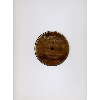 Fuckpony FALL INTO ME Vinyl Record