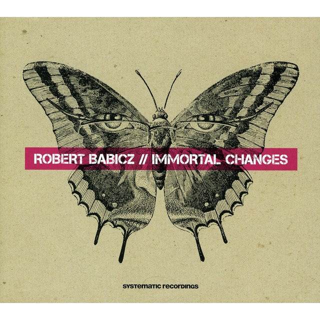 Robert Babicz IMMORTAL CHANGES CD