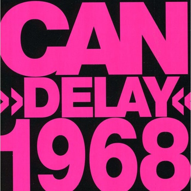 Can DELAY 1968 CD