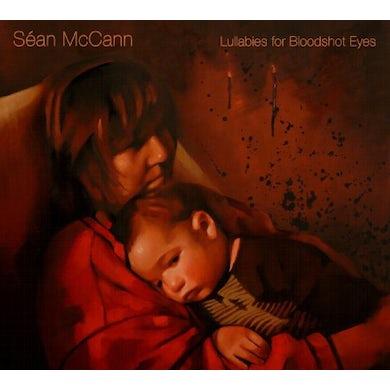 Sean Mccann LULLABIES FOR BLOODSHOT EYES CD