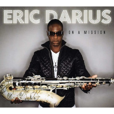 Eric Darius ON A MISSION CD