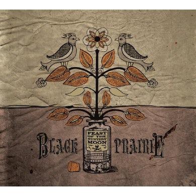 Black Prairie FEAST OF THE HUNTERS MOON CD
