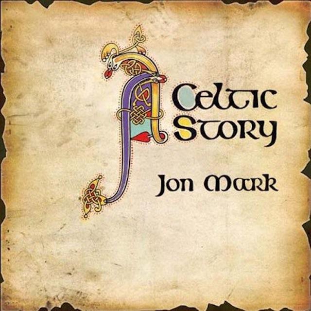 Jon Mark CELTIC STORY Vinyl Record