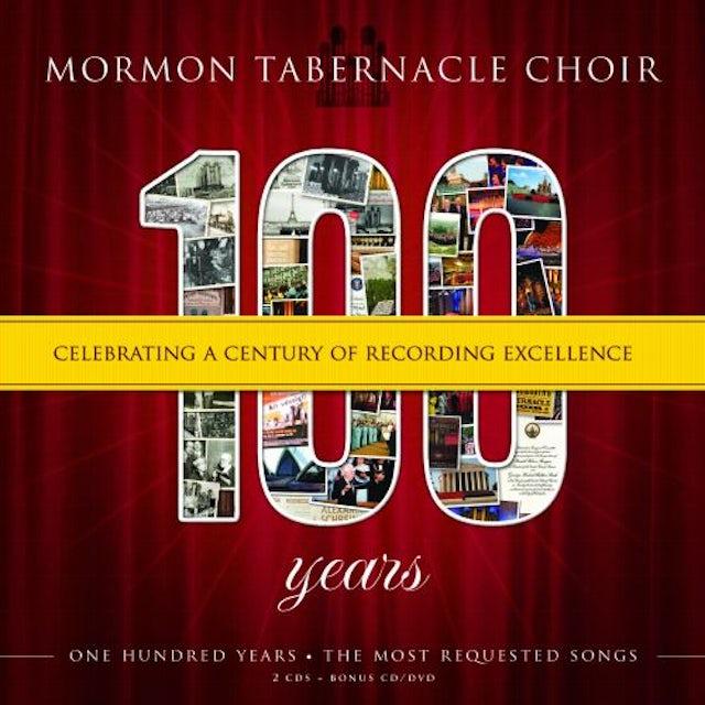 Mormon Tabernacle Choir 100: CELEBRATING A CENTURY OF RECORDINGS EXCELLENC CD