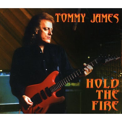 Tommy James HOLD THE FIRE CD