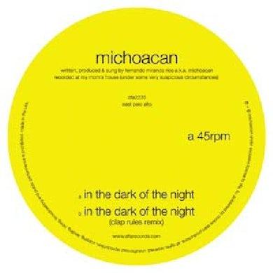 Michoacan IN THE DARK OF THE NIGHT Vinyl Record