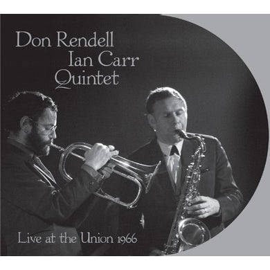 Don Rendell-Ian Carr LIVE AT THE UNION 1966 CD