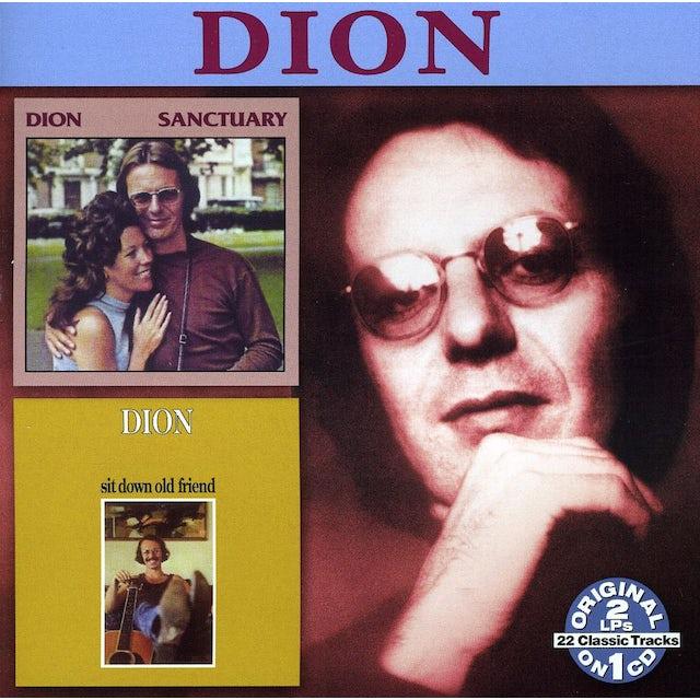 Dion SANCTUARY / SIT DOWN OLD FRIEND CD
