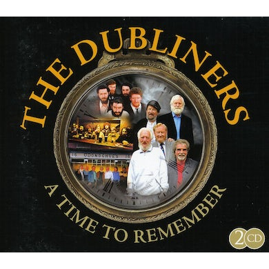 Dubliners TIME TO REMEMBER CD