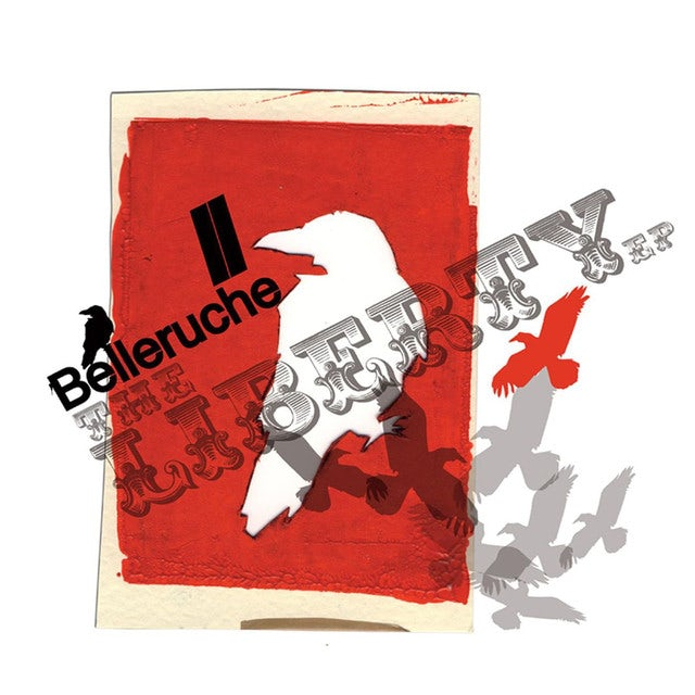 Belleruche LIBERTY EP Vinyl Record