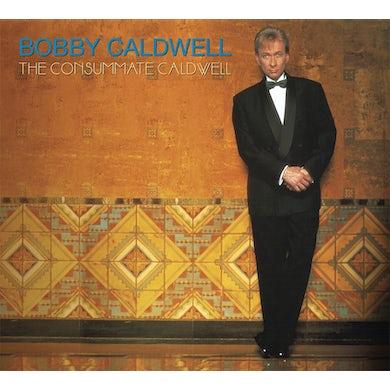 Bobby Caldwell CONSUMMATE CALDWELL CD