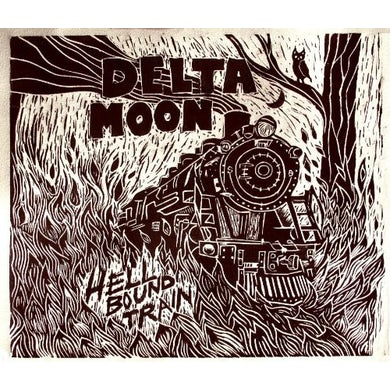 Delta Moon HELLBOUND TRAIN CD