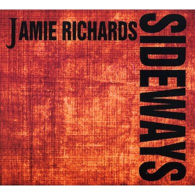 Jamie Richards SIDEWAYS CD