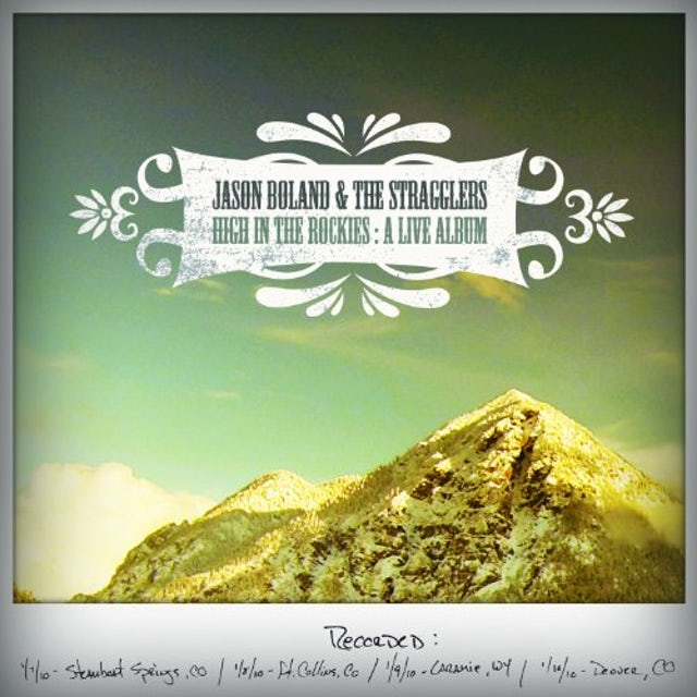 Jason Boland & Stragglers HIGH IN THE ROCKIES CD