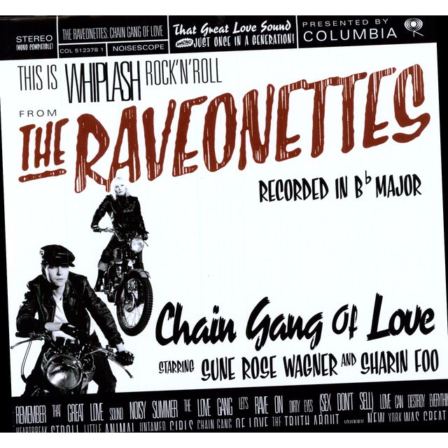 The Raveonettes CHAIN GANG OF LOVE Vinyl Record