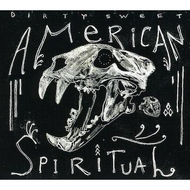 Dirty Sweet AMERICAN SPIRITUAL CD