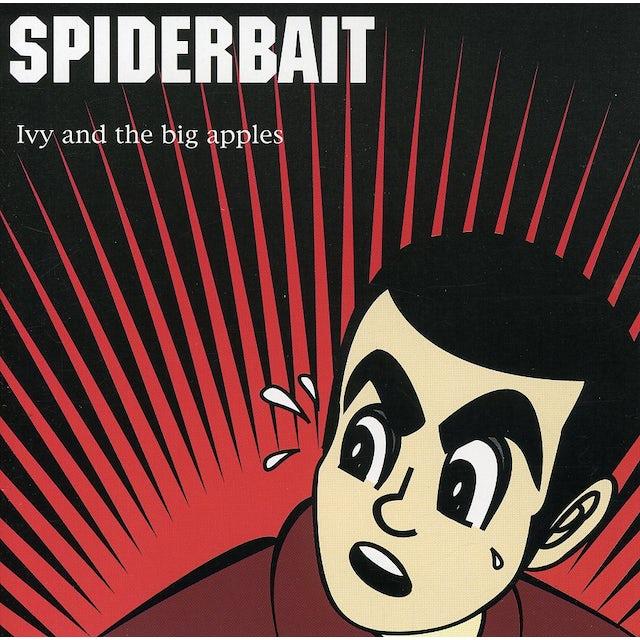 Spiderbait IVY & THE BIG APPLES CD
