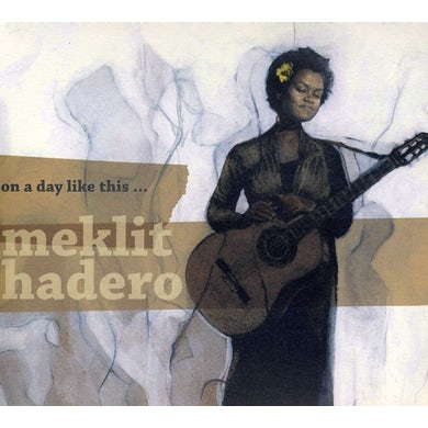 Meklit Hadero ON A DAY LIKE THIS CD
