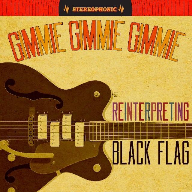 Black Flag Tribute GIMMIE GIMMIE GIMMIE: REINTERPRETING BLACK FLAG Vinyl Record