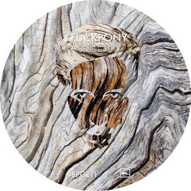 Fuckpony I'M BURNING INSIDE Vinyl Record