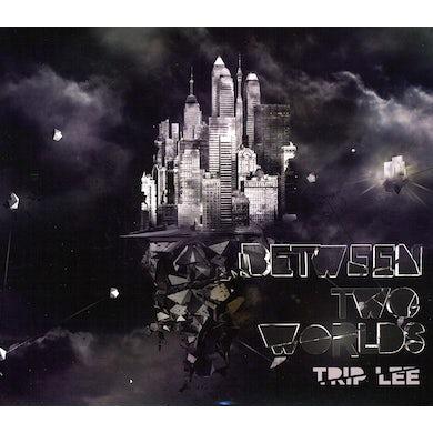 Trip Lee BETWEEN TWO WORLDS CD