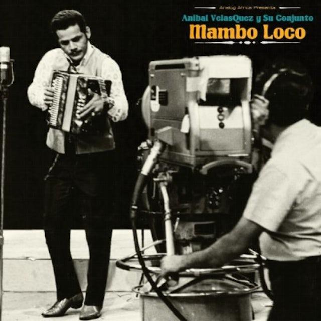 Anibal / Conjunto Velasquez MAMBO LOCO Vinyl Record