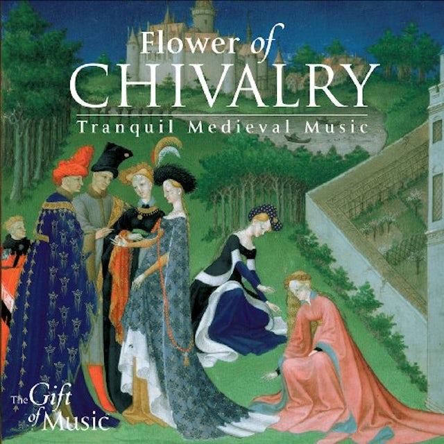 Hilliard Ensemble FLOWER OF CHIVALRY CD