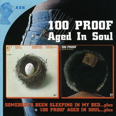 100 Proof Aged In Soul 100 PROOF / SOMEBODYS BEEN SLEEPING IN MY BED CD