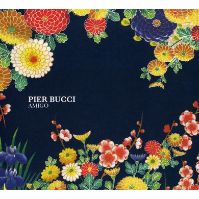 Pier Bucci AMIGO CD
