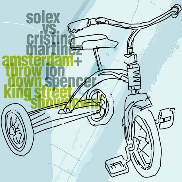 Solex / Cristina Martinez / Jon Spencer AMSTERDAM THROWDOWN KING STREET SHOWDOWN Vinyl Record
