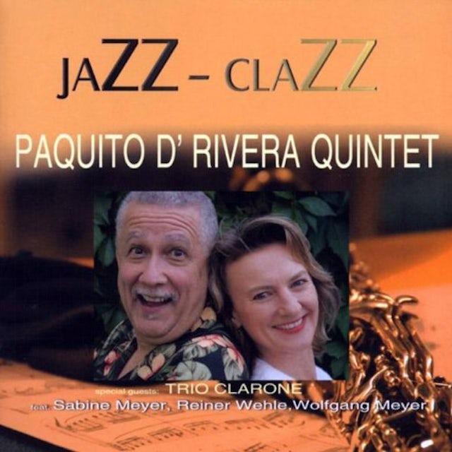 Paquito D'Rivera JAZZCLAZZ CD