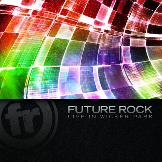 Future Rock LIVE IN WICKER PARK CD