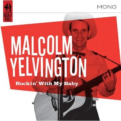 Malcolm Yelvington ROCKIN WITH MY BABY CD