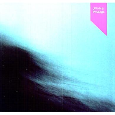 Glitterbug PRIVILEGE Vinyl Record