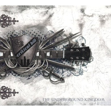 Critical Bill UNDERGROUND KINGDOM CD