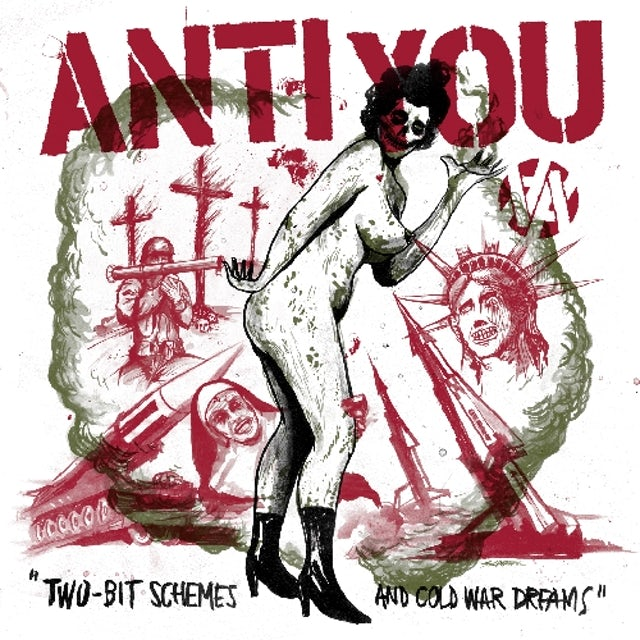 Anti You TWO-BIT SCHEMES & COLD WAR DREAMS Vinyl Record