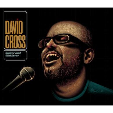 David Cross BIGGER & BLACKERER CD