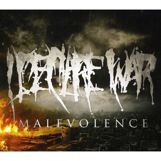 I Declare War MALEVOLENCE CD
