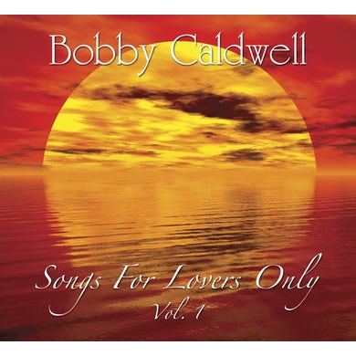Bobby Caldwell SONGS FOR LOVERS ONLY 1 CD