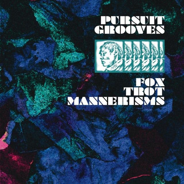 Pursuit Grooves FOX TROT MANNERISMS Vinyl Record