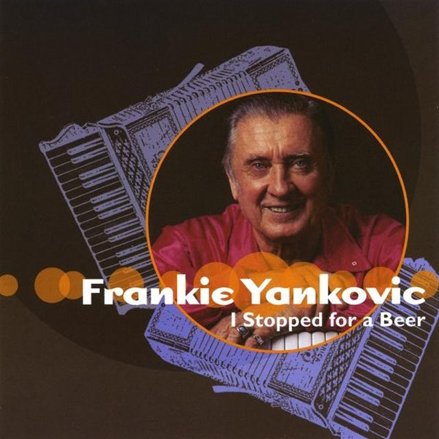 Frankie Yankovic I STOPPED FOR A BEER CD