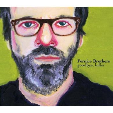 Pernice Brothers GOODBYE KILLER CD