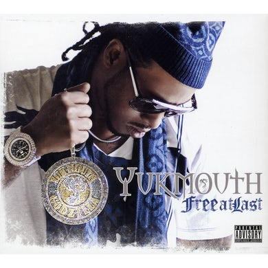 Yukmouth FREE AT LAST CD